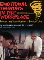 Emotional Terrors in the Workplace