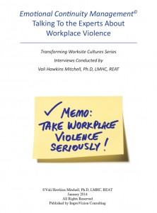 Talking To the Experts About Workplace Violence